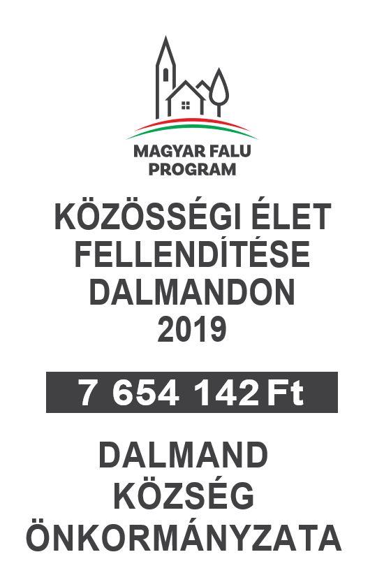 KÖZÖSSÉGI ÉLET FELLENDÍTÉSE DALMANDON 2019